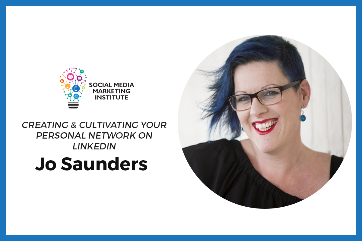 <strong>Jo Saunders, Creating & Cultivating Your Personal Network</strong>